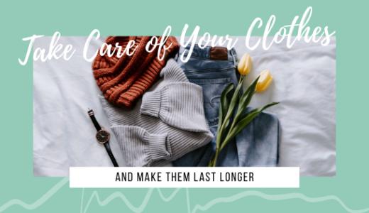 ゆるミニマリストが服を長く大切に着るために意識している8つのこと