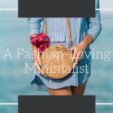 ゆるミニマリストの服の数を増やさずおしゃれを楽しむコツ