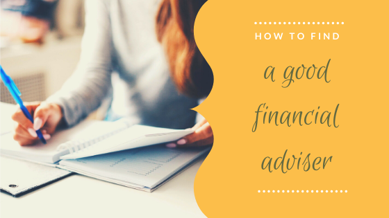How to find a good financial adviser