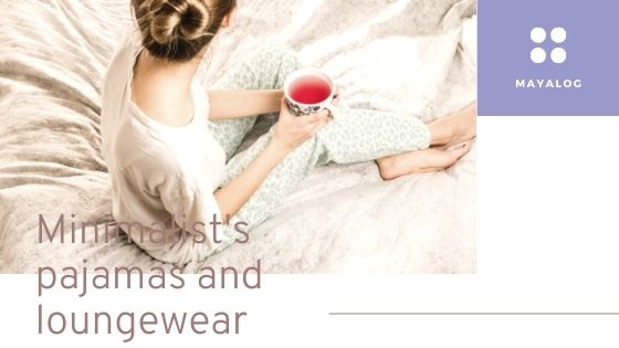 ミニマリストのパジャマ・部屋着事情
