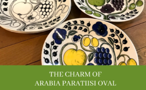 アラビアパラティッシオーバルの魅力